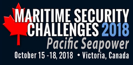 Maritime Security Challenges 2018 Conference, 15-18 October in Victoria, British Columbia
