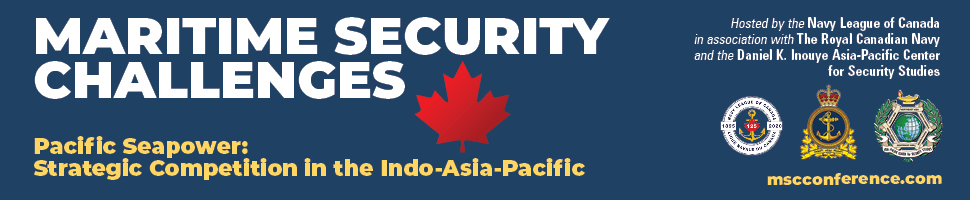 Maritime Security Challenges Conference, Victoria, British Columbia